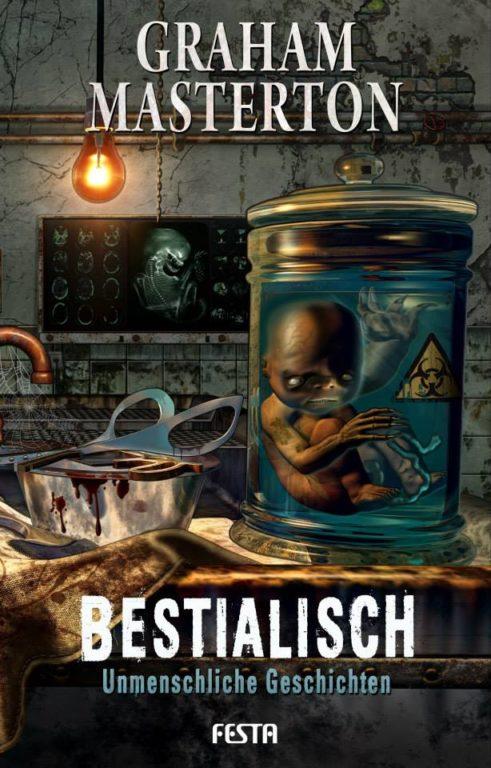 Bestialisch - Unmenschliche Geschichten